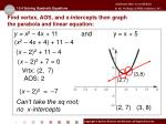 find vertex aos and x intercepts then graph the parabola and linear equation2