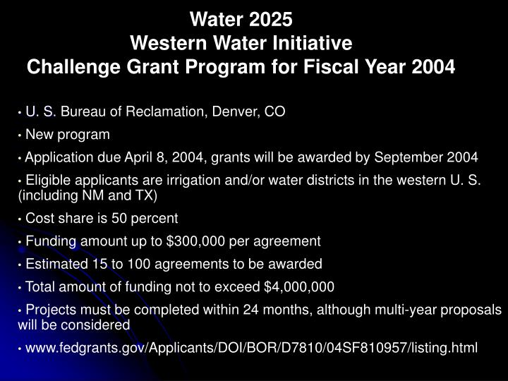 Water 2025 western water initiative challenge grant program for fiscal year 2004