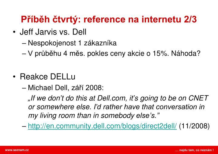 Příběh čtvrtý: reference na internetu 2/3