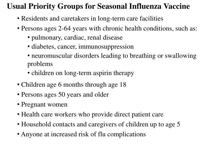 Usual Priority Groups for Seasonal Influenza Vaccine
