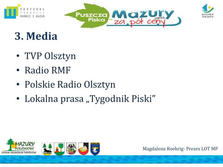 3. Media