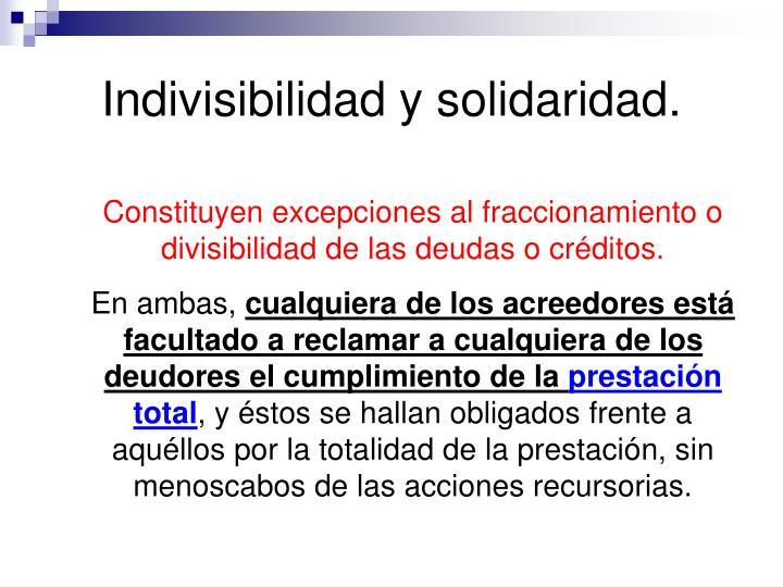 Indivisibilidad y solidaridad.