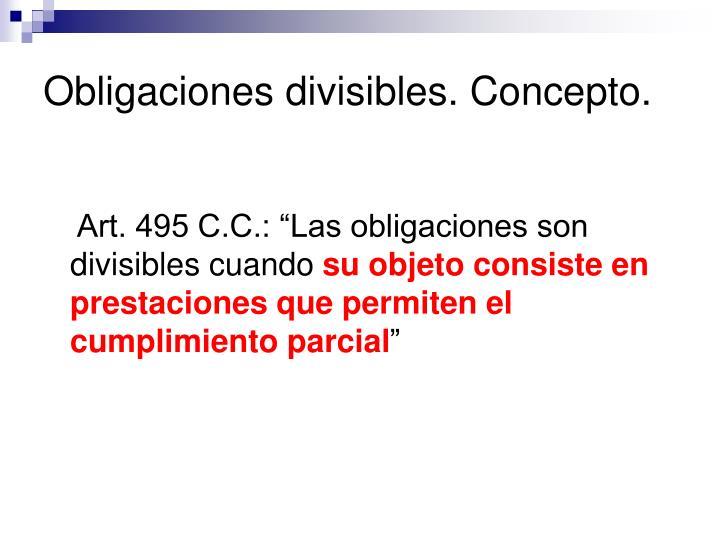 Obligaciones divisibles. Concepto.