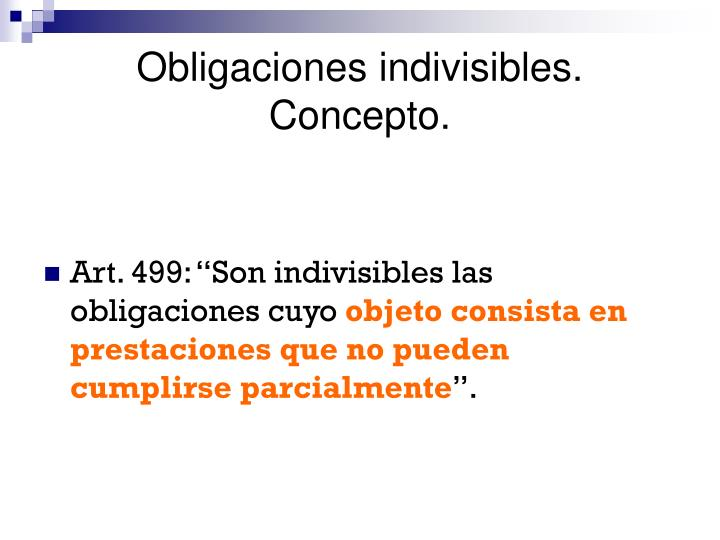 Obligaciones indivisibles. Concepto.