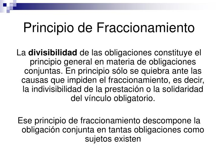 Principio de Fraccionamiento