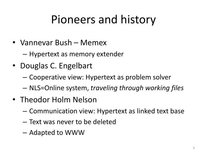 Pioneers and history