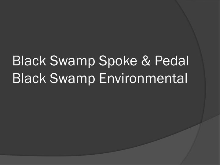 Black Swamp Spoke & Pedal
