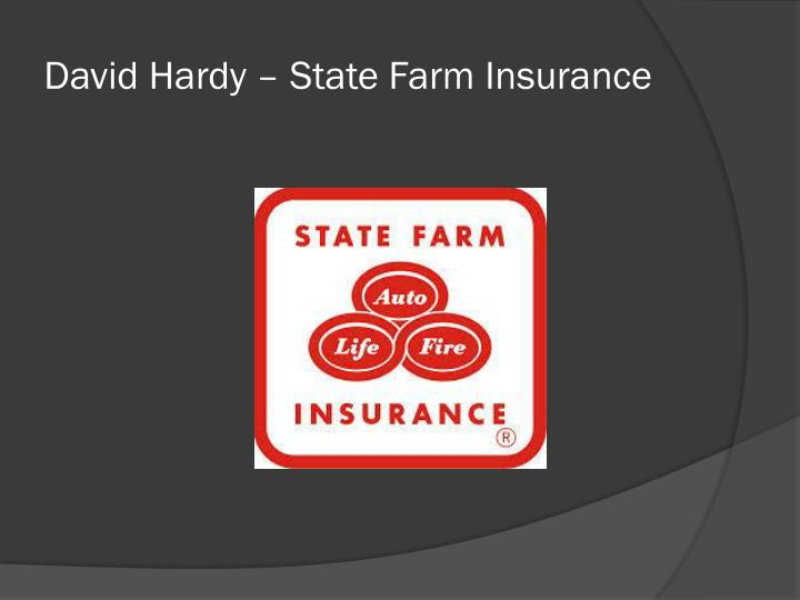David Hardy – State Farm Insurance