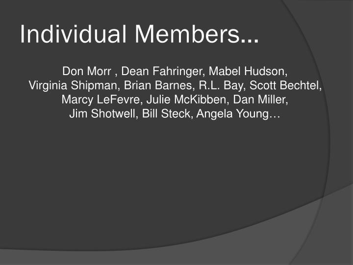 Individual Members…