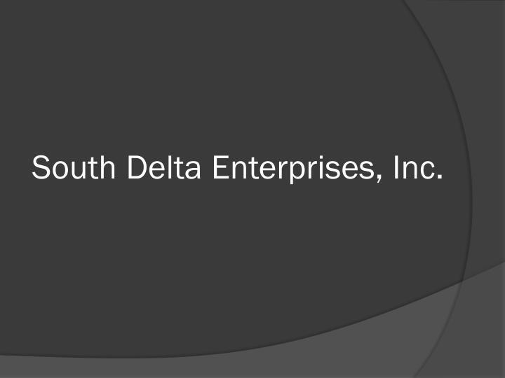 South Delta Enterprises, Inc.