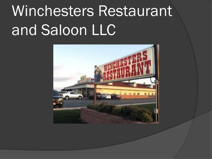 Winchesters Restaurant and Saloon LLC