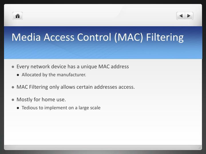 Media Access Control (MAC) Filtering