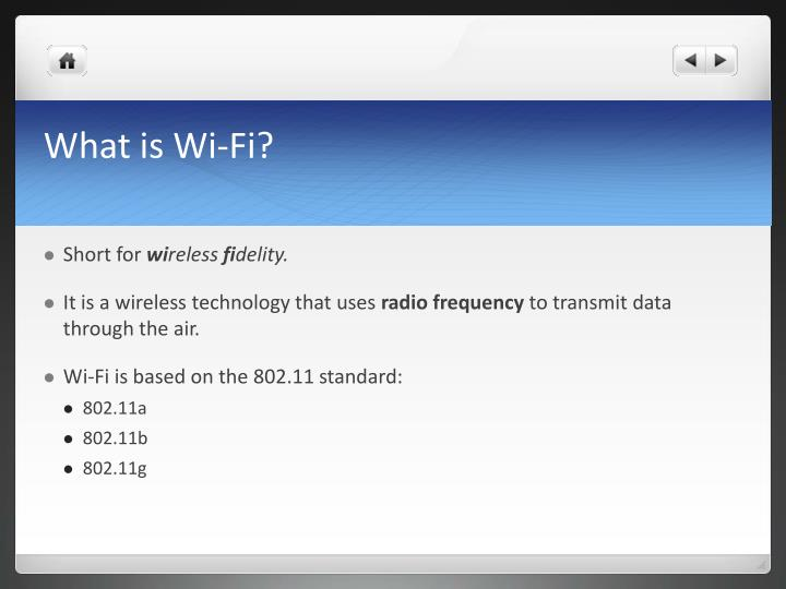What is Wi-Fi?