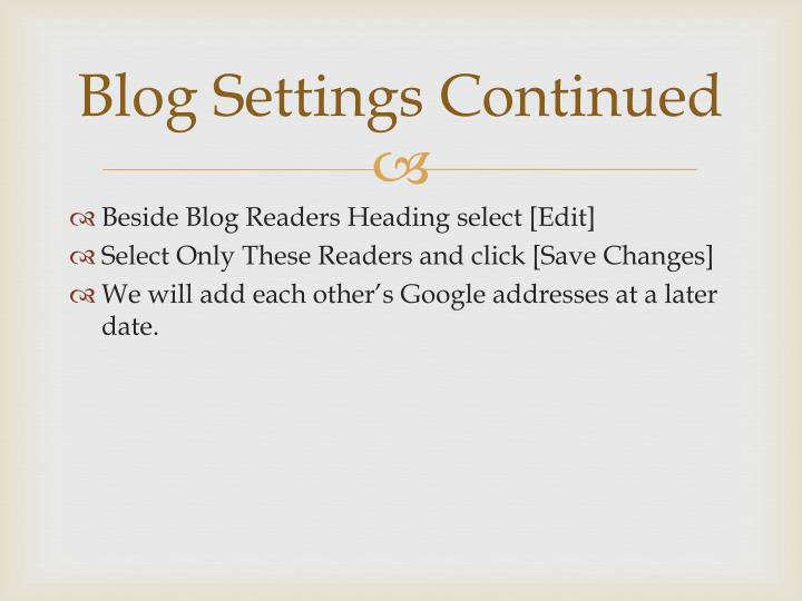 Blog Settings Continued