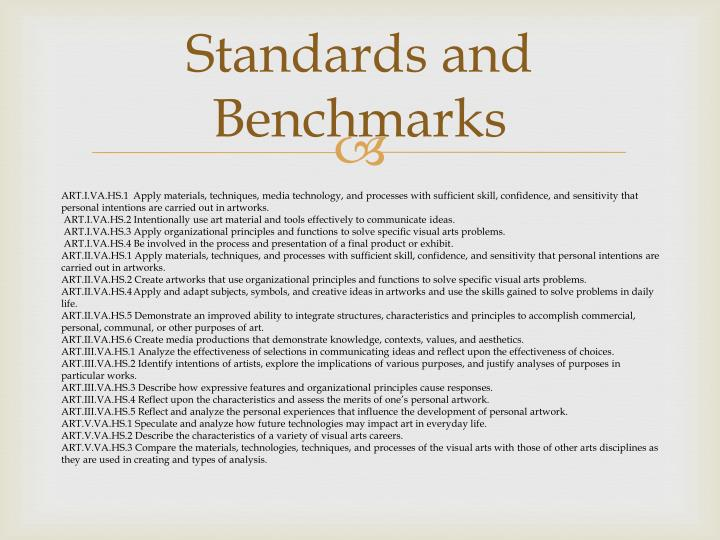 Standards and Benchmarks