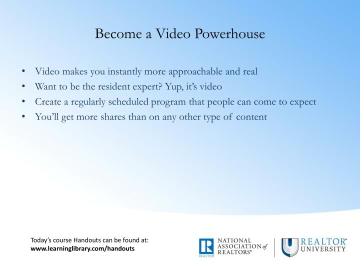 Become a Video Powerhouse