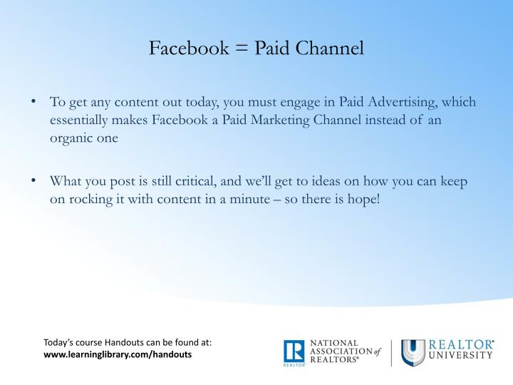 Facebook = Paid Channel