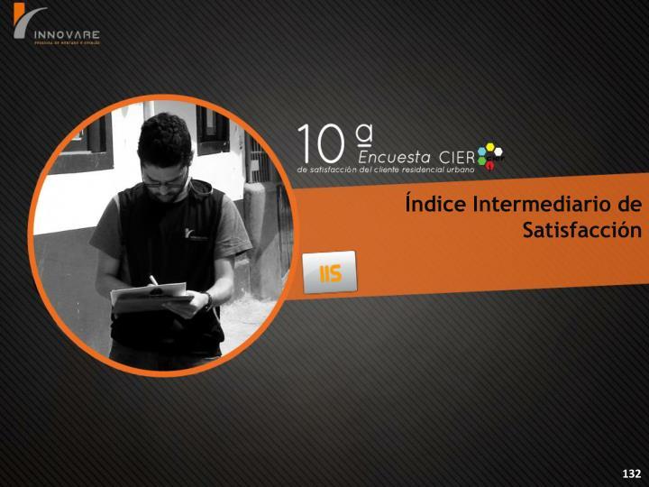 Índice Intermediario de Satisfacción