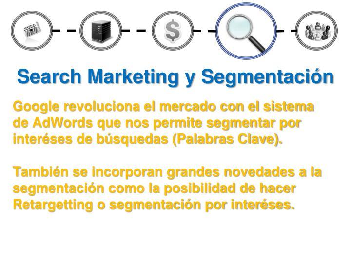 Search Marketing y Segmentación