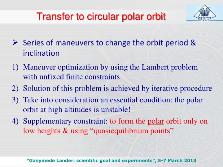 Transfer to circular polar orbit