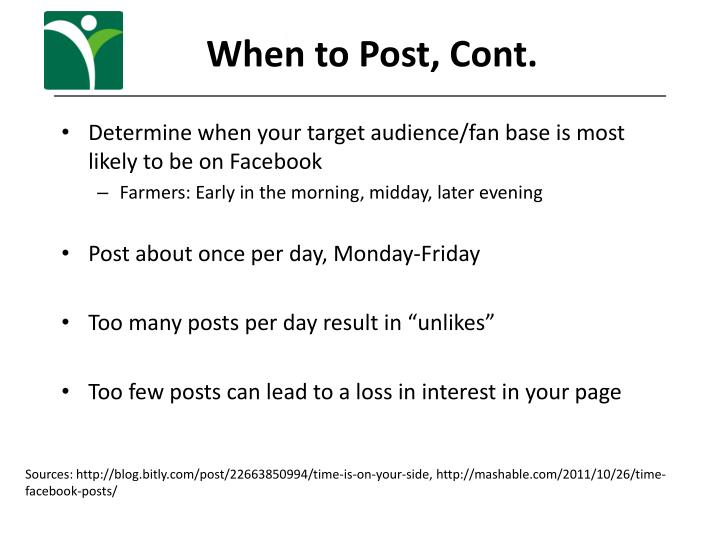 When to Post, Cont.