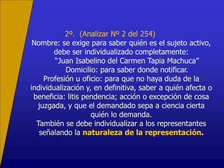 2º.  (Analizar Nº 2 del 254)