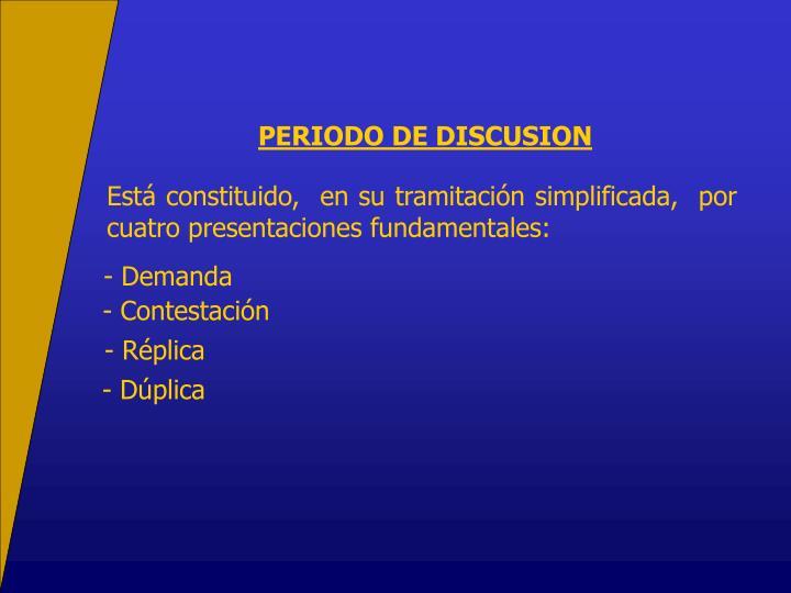 PERIODO DE DISCUSION