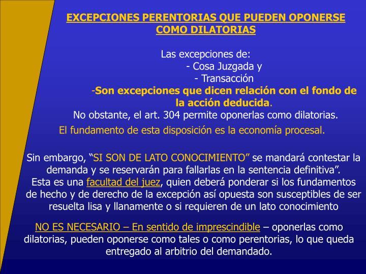 EXCEPCIONES PERENTORIAS QUE PUEDEN OPONERSE COMO DILATORIAS