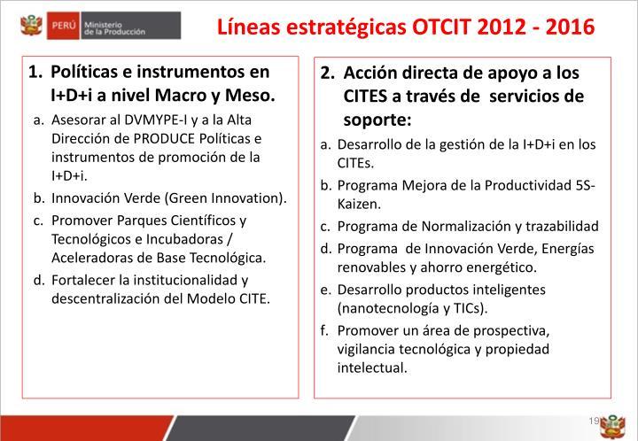 Líneas estratégicas OTCIT 2012 - 2016