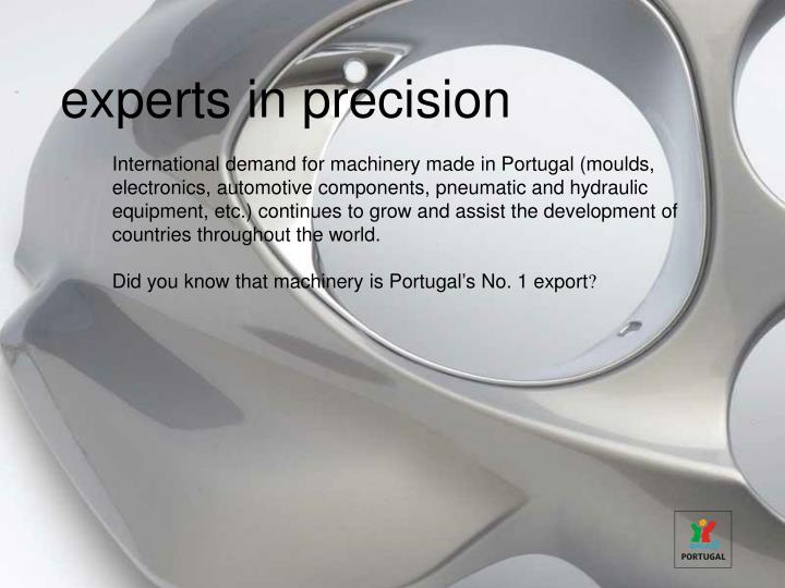 experts in precision