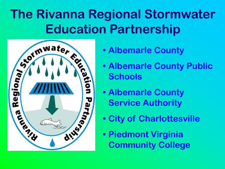 The Rivanna Regional Stormwater Education Partnership