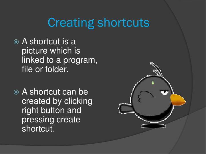 Creating shortcuts