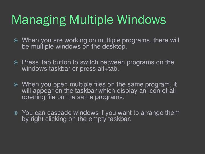 Managing Multiple Windows
