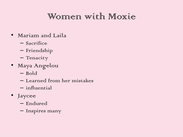 Women with Moxie