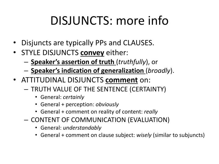 DISJUNCTS: more info