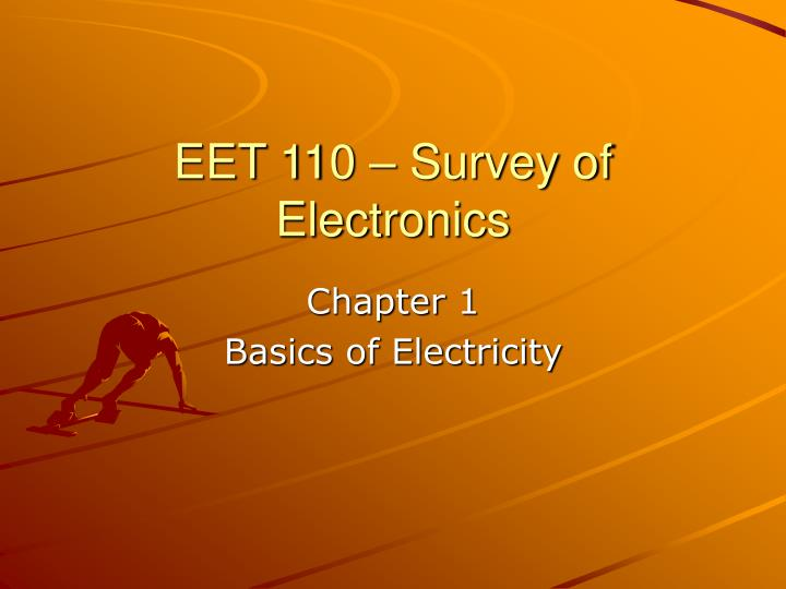 eet 110 survey of electronics