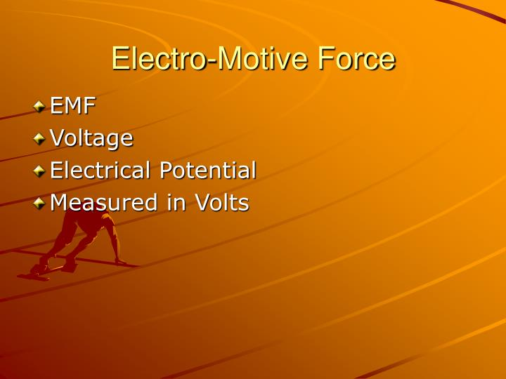 Electro-Motive Force