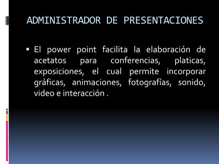 ADMINISTRADOR DE PRESENTACIONES