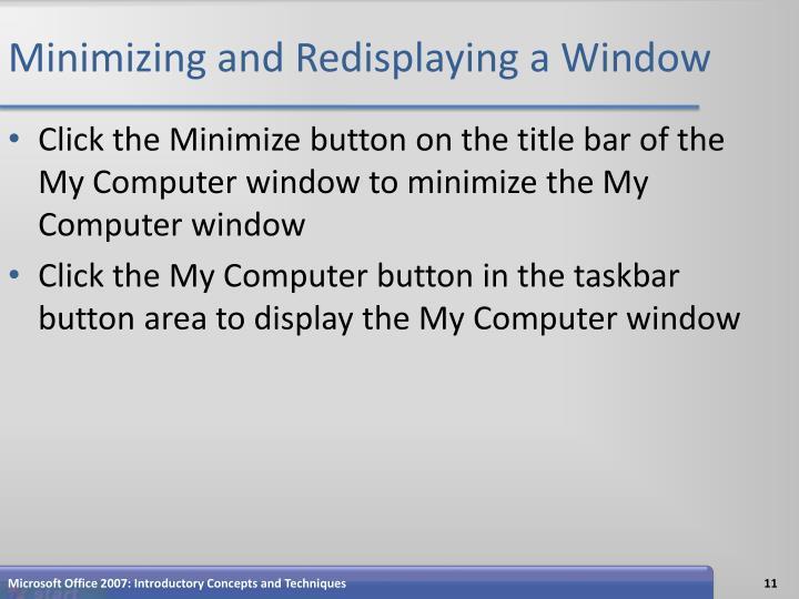 Minimizing and Redisplaying a Window
