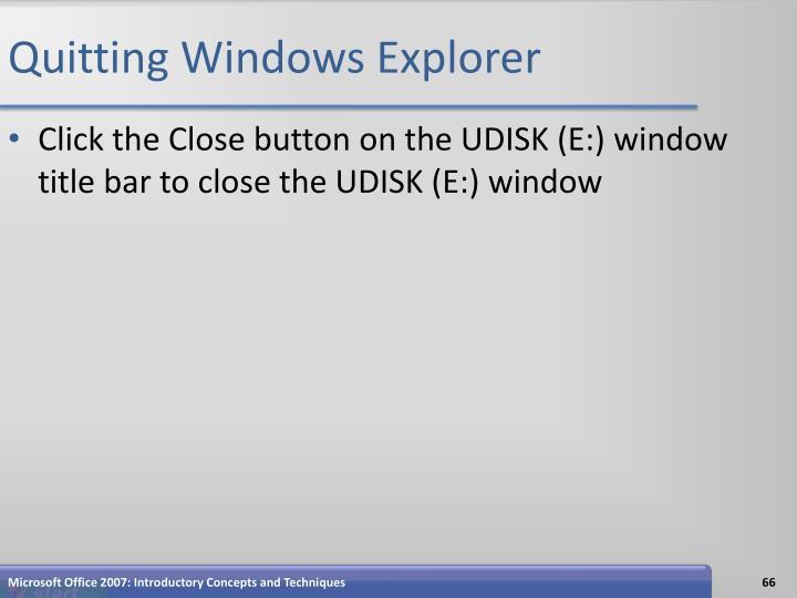 Quitting Windows Explorer