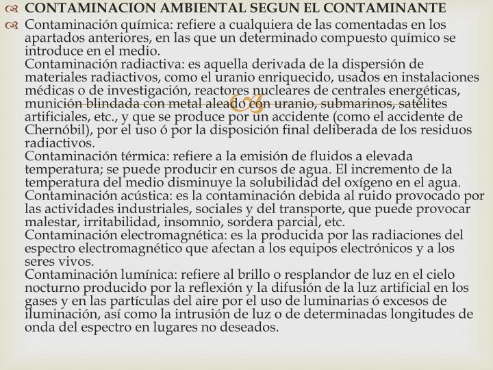 CONTAMINACION AMBIENTAL SEGUN EL CONTAMINANTE