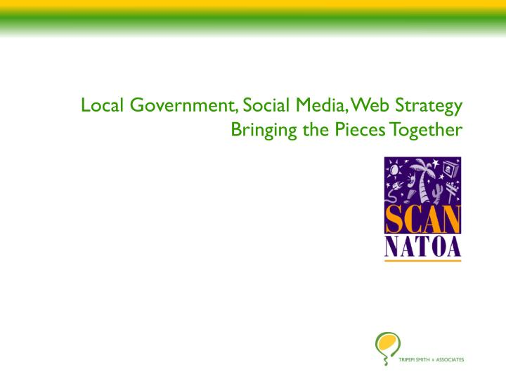 local government social media web strategy bringing the pieces together