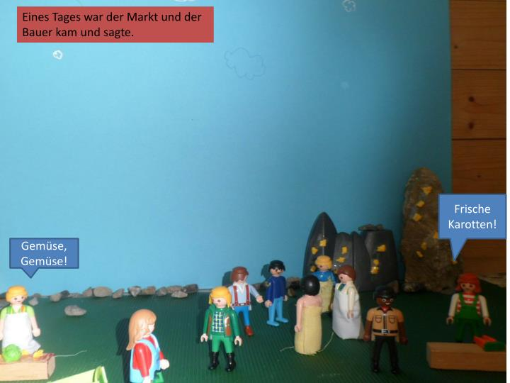 Eines Tages war der Markt und der Bauer kam und sagte.