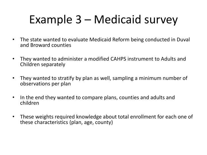 Example 3 – Medicaid survey