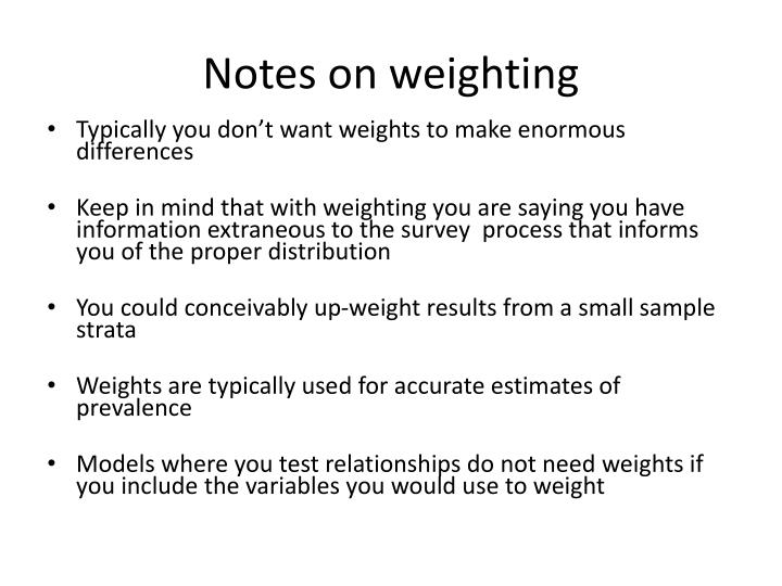 Notes on weighting