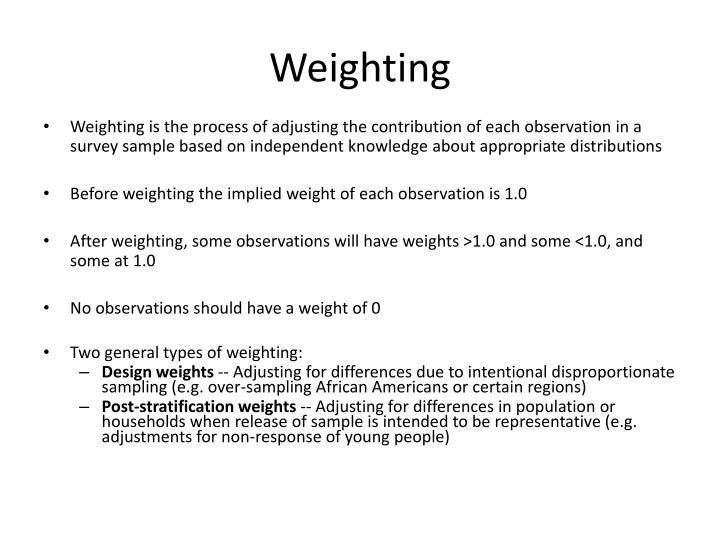 Weighting
