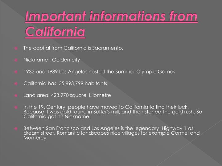 Important informations from california