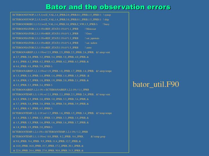 Bator and the observation errors