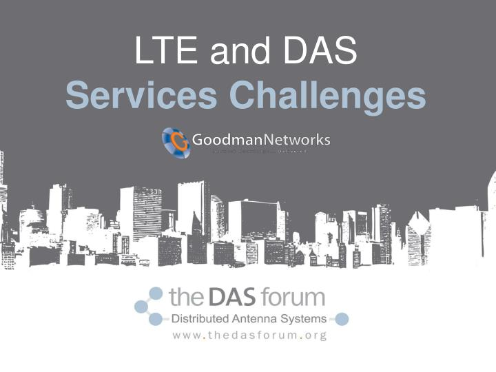 LTE and DAS
