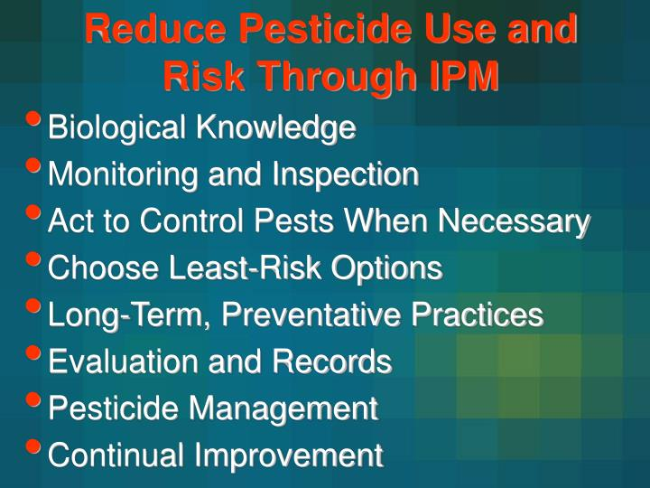 Reduce Pesticide Use and Risk Through IPM